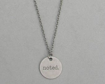 noted Necklace