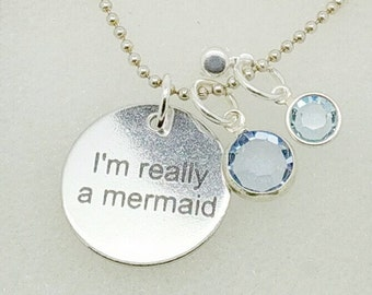 I'm Really a Mermaid Necklace - Artisan Keepsake Emporium
