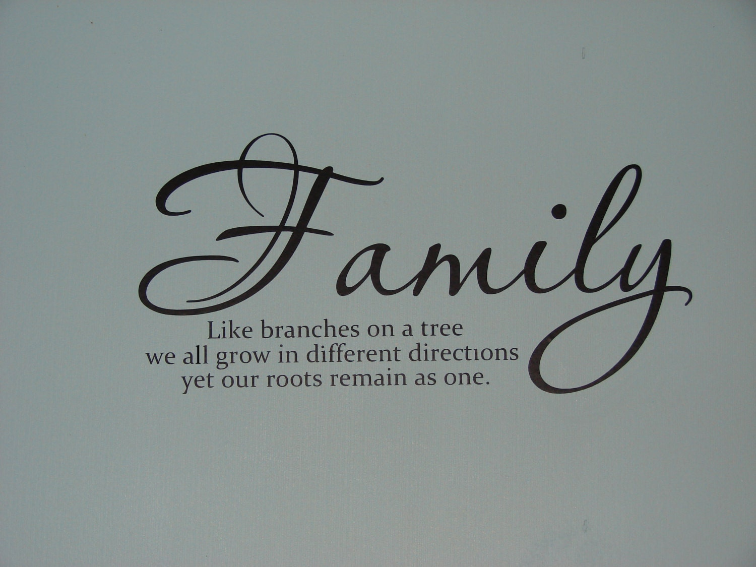 Like Branches On A Tree Quote: Family Like Branches On A Tree Matte Finish Vinyl Wall Quote