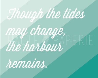 Tides Quote Poster Print 16x20 Wall Art