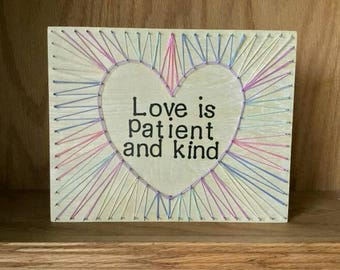 Love is Patient and Kind String Art Heart - String Art Heart - 1 Corththians 13:8