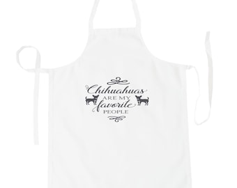 Chihuahuas are my favorite people Apron v977b