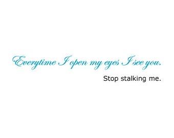 Funny Card for a Boyfriend, Husband, Girlfriend, Wife, Secret Admirer, or Stranger (Stalker)