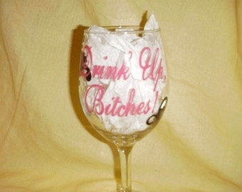 Drink up Bitches Damask wine glasses