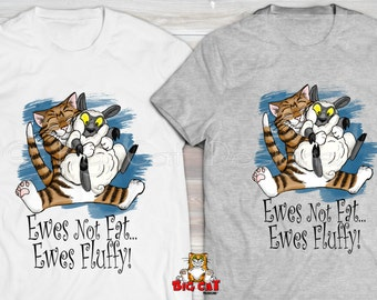 EWES NOT FAT Ewes Fluffy Cat T-shirt. Tabby Cat Hugging a Sheep on a cat tshirt.  Cat lover gift.
