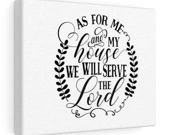 Joshua 24 15 Canvas Sign As For Me And My House We Will Serve The Lord