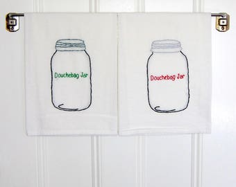 SALE - Schmidt New Girl Kitchen Towel - Douchebag Jar Flour Sack Tea Towel - Jessica Day