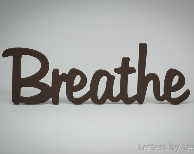 Wooden Wall Word Decor Breathe, Wooden Wall Sign, Wooden Inspirational Wall Word - Breathe Wall Decor