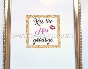 Kiss the miss a4 poster Personalised optional