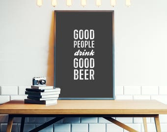 Good People Drink Good Beer - Hunter S. Thompson - Typographic print, poster, art - Hand lettering, lettered