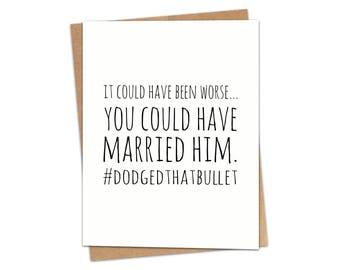 Dodged That Bullet Greeting Card SKU C101