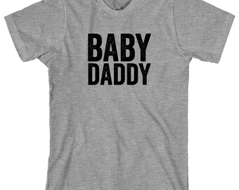 Baby Daddy Shirt - funny dad shirt, beer belly, father's day, gift idea - ID: 1685
