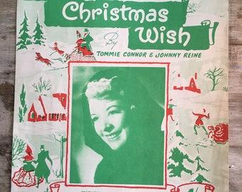 My christmas wish, christmas music, xmas sheet music, retro christmas, 1950s xmas music, kitsch christmas, Tommie Connor, piano music