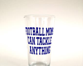 Football Moms Can Tackle Anything Glassware