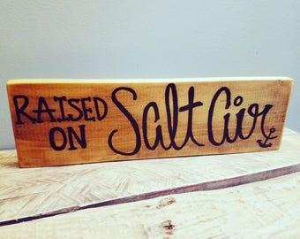 Raised on salt air sign