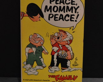 Family Circus Book by Bil Keane - Peace, Mommy, Peace! 1969