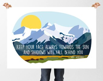 Walt Whitman Quote, Literary Print, Instant Download, Printable Art, Keep you Face Towards the Sun Inspirational Quote, Mountains,