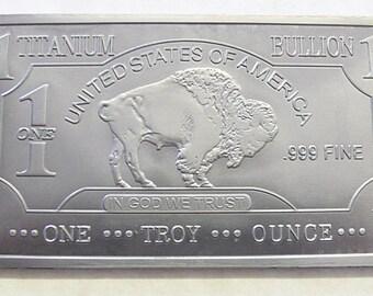 1 Troy OZ TITANIUM -American Buffalo Design
