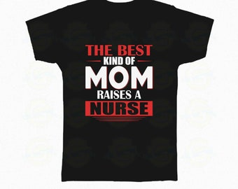 Mom Raises A Nurse