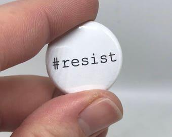 "resist 1"" button"