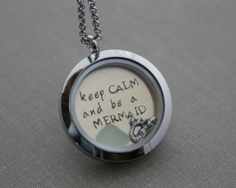 keep CALM and be a MERMAID, Stainless Steel Locket with Ball Chain, Hand Stamped plate with floating mermaid charm and sea foam sea glass