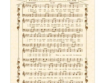 What A Day That Will Be - Custom Christian Home Decor - VintageVerses Sheet Music- Hymn Wall Art- Inspirational Wall Decor- Antique Hymn Art