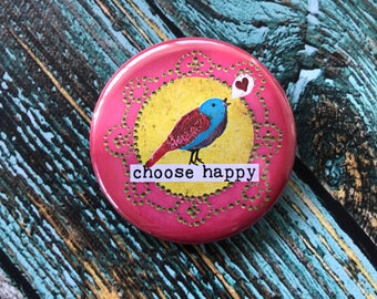 Choose Happy 2.25 inch Button