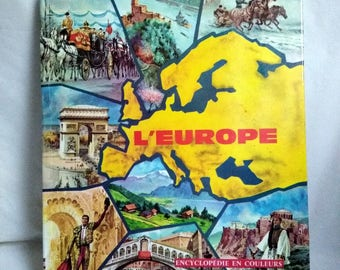 Europe vintage children's book / 1962 / encyclopedia colors hatchet / gift French geography / country vintage book