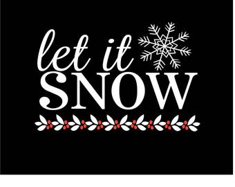 Let it Snow Snowflake Christmas SVG/PNG/DXF