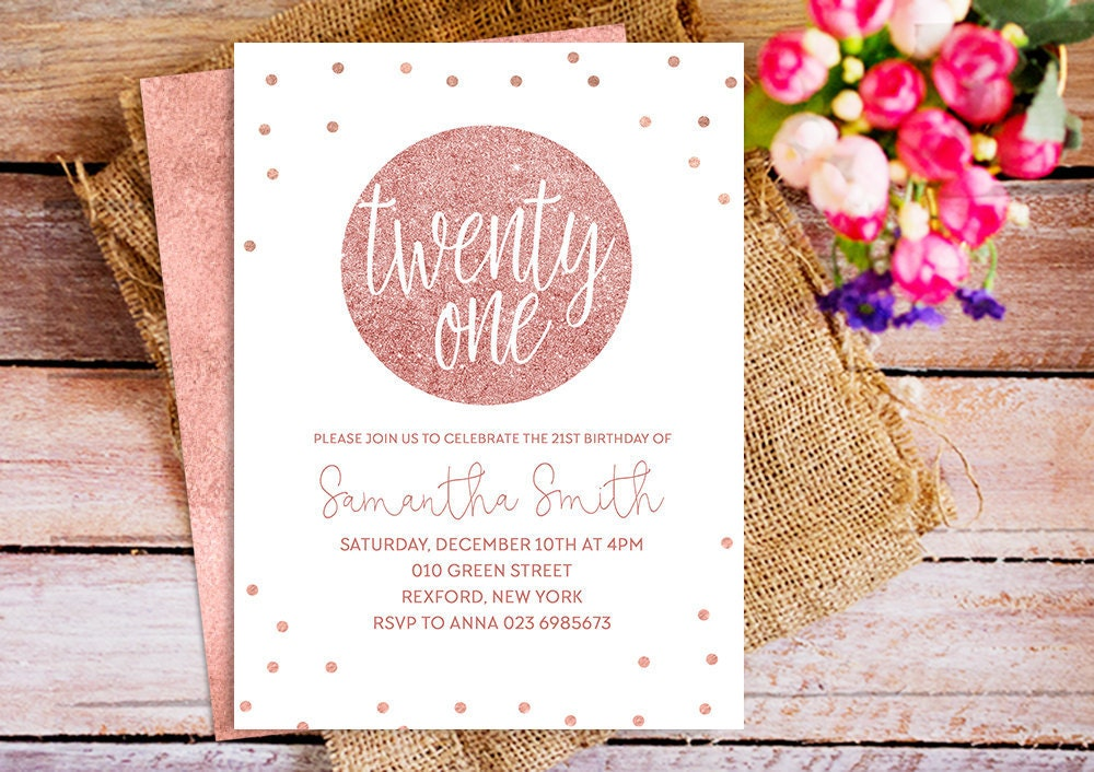 Rose gold 21st Birthday Printable invitation Rose Gold party