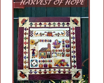 Harvest of Hope Quilt Pattern