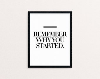 "Art Print - ""Remember why you started."" - Inspiring quotes Yoga Yogi gifts Gifts for her Motivation Inspiration"