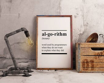 Printable Algorithm Definition Art For Geeks,Digital Download,Engineering Office Decor,Dictionary Quote Computer Coding Software Joke Design