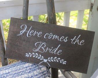 Here come the bride- dark walnut wedding sign - Wedding Decor sign- flower girl sign