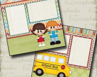 SCHOOL BUS - 2 Premade Scrapbook Pages - EZ Layout 440