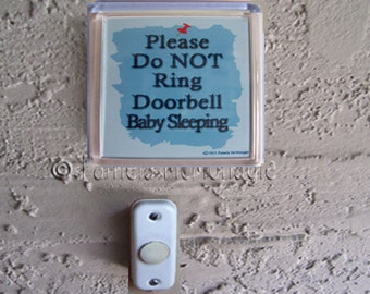 Do Not Ring Doorbell Sign because Baby Sleeping