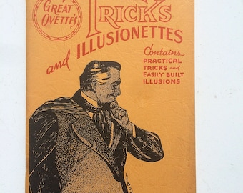 """vintage book ''Great Orvette's Tricks and Illusionettes"""""""