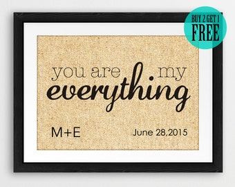 Burlap Print, You Are My Everything, Love Quote Poster, Personalized Wedding Decor, Wedding Gifts, Anniversary Gifts, Boyfriend Gift, CM82