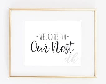 """INSTANT DOWNLOAD 8x10 Welcome To Our Nest """"Fixer Upper"""" style Farmhouse Print"""