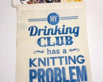 Drinking Knitting Club Drawstring Project Bag