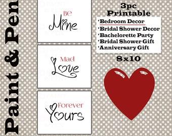 Couples Printable 3pc Set- Be Mine- Mad Love- Forever Yours- Bedroom Art- Bridal Shower Gift- Heart Font- Wedding Gift- Bridal Shower Decor