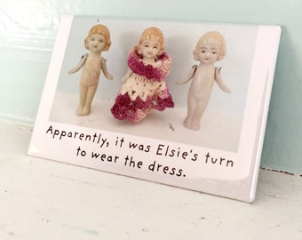 "China Doll Magnet Dolls Funny Silly Dollhouse Photography ""The Dress"""