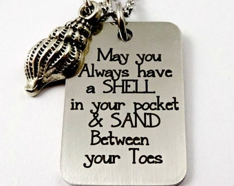 Shell In Your Pocket & Sand Between Your Toes - Engraved Stamped Beach Necklace