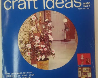 Decorating and Craft Ideas, February 1971, Volume 1, Number 3