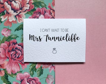 I Can't Wait To Be Mrs Personalised Card