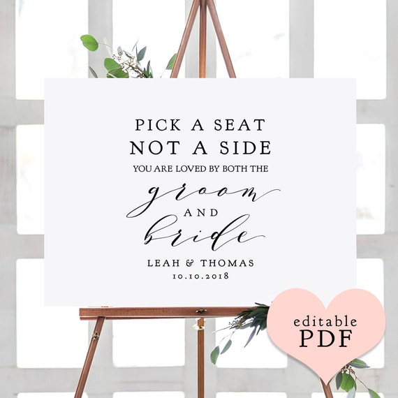 """Pick a Seat Not a Side You are Loved by Both the Groom and Bride, """"Wedding"""" Printable Signs 18x24"""", 24x36"""", A2, A1 sizes Download & Print"""