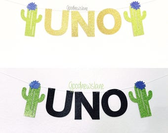 UNO Cactus Highchair Banner, Cactus party, first fiesta party, 1st birthday, cactus decor, taco, fiesta party, taco bout a party
