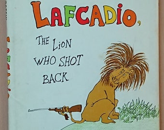 Uncle Shelby's Story of Lafcadio, the Lion Who Shot Back - Shel Silverstein - 1963, Harper & Row
