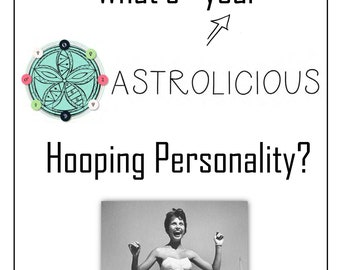 Astrolicious Hula Hooping Personality Guide
