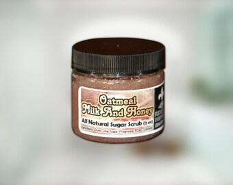 Oatmeal Milk & Honey All Natural and Handmade Sugar Scrubs 2 oz